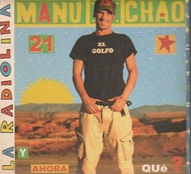 Cd Manu Chao  LA RADIOLINA   Etat: TTB Port 95 Gr - World Music