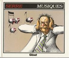 Livre Humour - Musiques, Serre - Glénat 1993 - Serre
