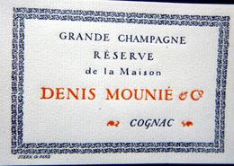 16 COGNAC LOT DE  8 ETIQUETTES GRANDE CHAMPAGNE RESERVE DE LA MAISON  MAISON DENIS  HENRY MOUNIE GRAVEES PAR STERN 1920 - Etiquettes