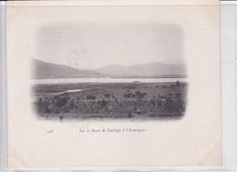 SUR LA ROUTE DE SANTIAGO A L'ACONCAGUA. CHILE. CIRCA 1900's- BLEUP - Chili