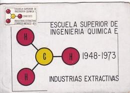 XXV ANIVERSARIO DE LA FUNDACION DE LA ESC SUPERIOR ING QUIMICA E IDUSTRIAS EXTRACTIAS. MEXICO 1973.- BLEUP - Mexico