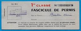 Chemins De Fer SNCF Paris-Nord FASCICULE PERMIS 1ère CLASSE Contient 4 Permis De Circulation (roses) Billet Ticket Train - Chemins De Fer