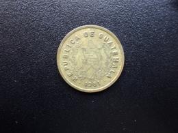 GUATEMALA : 1 CENTAVO  1981  KM 275.4     TTB - Guatemala