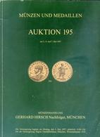 Munzen Und Medaillen - Auktion 195 - Munzenhandlung - Gerhard Hirsch Nachfolger - Munchen - 1997 - Catalogo D'Asta - Italiano