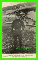 MILITARIA, AVIATIONS - NOS AVIATEURS AU FRONT, BRINDEJONC DES MOULINAIS, GUERRE 1914 - PHOTO EXPRESS - - Guerre 1914-18