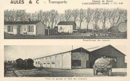 11 CARCASSONNE AULES & C. TRANSPORTS CHEMIN DE SERRES - REMPLISSAGE DES WAGONS - VOIES DE GARAGE ET HALL DES CAMIONS - Carcassonne