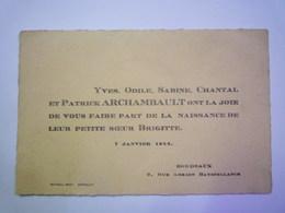 FAIRE-PART De Naissance De  Brigitte  ARCHAMBAULT   7 Janvier 1944  BORDEAUX   XXX - Birth & Baptism