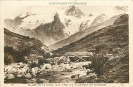 D1336 CPA Massif De La Meije - Le Pont Du Chazelet - France