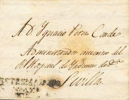 Extremadura. Prefilatelia SOBRE.  1833. VALENCIA DE ALCANTARA A SEVILLA. Marca ESTREMADURA / BAXA (P.E.2) Edición 2004.  - Espagne