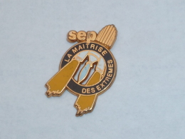 Pin's FUSEE SEP, LA MAITRISE DES EXTREMES, Signe DECAT - Space