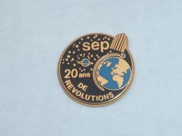 Pin's FUSEE SEP, 20 ANS DE REVOLUTION, Signe DECAT - Space