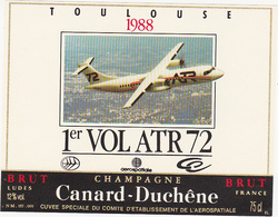 Etiquette Champagne CANARD-DUCHÊNE à Ludes / 1er Vol ATR 72 - TOULOUSE 1988 / Avion - Vliegtuigen