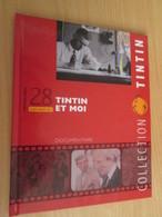 TIN718 BD Cartonné Petit Format A5 , HERGE DOCUMENTAIRE TINTIN ET MOI  2010 Env 16 Page Sur La Réalisa - Hergé