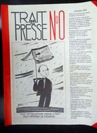Trait De Presse 4 Mars 1993 - Edité Par Les Dessinateurs Anonymes - 1950 à Nos Jours