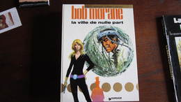 BOB MORANE T16 LA VILLE DE NULLE PART  VERNES  VANCE - Bob Morane