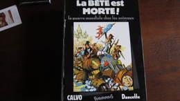 LA BETE EST MORTE ! LA GUERRE MONDIALE CHEZ LES ANIMAUX   CALVO  FUTUROPOLIS - Zonder Classificatie