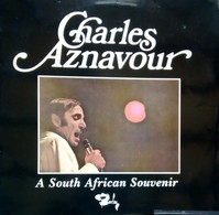 Charles Aznavour - A South African Souvenir LP Vinyl Record - South Africa Edition - Disco & Pop