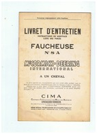 LIVRET D'ENTRETIEN FAUCHEUSE N° 8 A Mc CORMICK - DEERING INTERNATIONAL A UN CHEVAL - Publicités