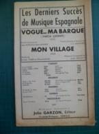 Partition: Vogue..Ma Barque,valse Et Mon Village,valse - Autres