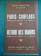 Partition: Paris-conflans De M.MALLET Et H.PANELLA/Retour Des Marins De M.MALLET Et L.LUNAZZI - Autres
