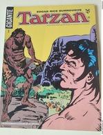 TARZAN GIGANTE - NUMERO 1 1979 - A COLORI  LA TERRA DEGLI UOMINI PERDUTI - Classic (1930-50)