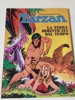 TARZAN GIGANTE SPECIALE - 1974 - A COLORI  LA TERRA DIMENTICATA DAL TEMPO - Classic (1930-50)