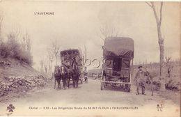 15 270 Les Diligences Route De SAINT FLOUR à CHAUDESAIGUES - Saint Flour