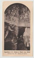 SANTINO - IMAGE PIEUSE APPARIZIONE DI S. ANTONIO DI PADOVA AL BEATO LUCA BELLUDI IMPRIMATUR 1928 - Santini