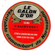 S  312  ETIQUETTE DE FROMAGE-    CAMEMBERT   LE GALON D'OR CAUNY ET Cie  ST HILAIRE DU HARCOUET  (MANCHE) - Formaggio