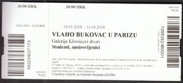 Croatia Zagreb 2018 / Vlaho Bukovac In Paris / Paintings Exhibition / Klovicevi Dvori Gallery / Entry Ticket - Eintrittskarten