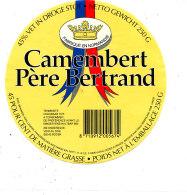 S  373 -ETIQUETTE DE FROMAGE- CAMEMBERT   PERE BERTRAND - Kaas
