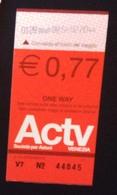 Biglietto Tram, Tram Ticket , Used - Actv, Venezia- 0,77 Euro - Tramways