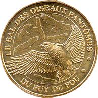 85 VENDÉE LES EPESSES PUY DU FOU N°4 BAL DES OISEAUX AIGLES MÉDAILLE MONNAIE DE PARIS 2010 JETON TOKEN MEDAL COIN - Monnaie De Paris