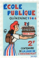 VIGNETTE ECOLE PUBLIQUE QUINZAINE 1966  ILLUSTREE PAR DELRIEU FORMAT 12 X 7.50 CM - Erinnophilie