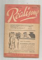 Revue REALISME , N° 11,1 Er Juin 1949, Politique, Pro PETAIN ,31 Pages, 4 Scans , Frais Fr 2.45 E - Livres, BD, Revues