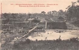 ¤¤  -  CÔTE D'IVOIRE  -  Chemin De Fer  -  Travaux Du Pont Du N'ZI   -  ¤¤ - Côte-d'Ivoire