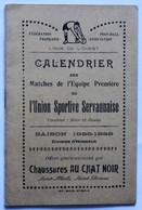Rare Football Saint Malo Saint Servan 35 Calendrier 1928 1929 équipe Union Sportive Servannaise USS Pub Au Chat Noir - Habillement, Souvenirs & Autres