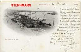 CPA 33 : BORDEAUX - 31 Décembre 1897 LES QUAIS ET LA RADE - CARTE TRÈS ANCIENNE VOIR VERSO - édition? - Bordeaux