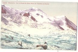 *** 74 *** CHAMONIX  Sur La Route Du Mont Blanc Et L'entrée Du Glacier  écrite TTB - Chamonix-Mont-Blanc