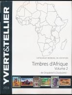 Catalogue Des Timbres D'Afrique Vol 2 De Griqualand à Zoulouland Ed. 2018 - Other