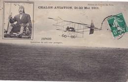CHALON - AVIATION,,,,21 - 22 MAI  1911,,,JUNOD  SPECIALISTE De VOLS Avec PASSAGERS,,,EDITION Du COMITE  Des FETES ,rare, - Aerodrome