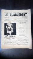 Le Claquedent N°1 - 22 Avril 1883 Abracadabrant, Littéraire,Artistique, Gaulois - 1850 - 1899