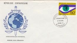 Centrafricaine FDC 1973 - Yvert  212 Interpol - Police - Centrafricaine (République)