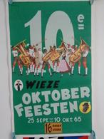 AFFICHE:  WIEZE OKTOBER FEESTEN ,25 Sept Au 10 Okt 65  , H 59,2 L 37 - Affiches