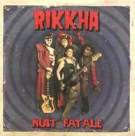 RIKKHA - Nuit Fatale - CD - GARAGE ROCK'N'ROLL - Rock