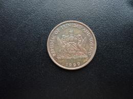 TRINITÉ ET TOBAGO : 5 CENTS   1999      KM 30     SUP - Trinité & Tobago