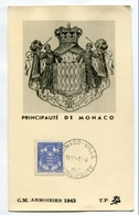 !!! MONACO : CARTE MAXIMUM BLASONS CACHET DU 14/4/1943 - Cartoline Maximum