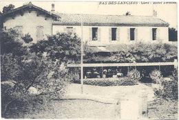 Cpa 13 – Pas Des Lanciers – Gare – Hôtel Terminus ( état ) - France