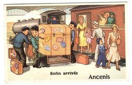 ANCENIS (44) - CARTE À SYSÈME - Enfin Arrivés - TRAIN - Ed. F. Chapeau, Nantes - Ancenis