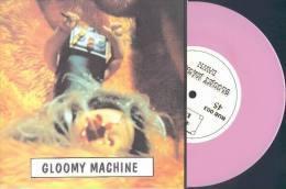 GLOOMY MACHINE - Dawn - 45t - 442ème RUE - Vinyl ROSE - DIRTEEZ - DEVILISH PIRANHAS - Rock